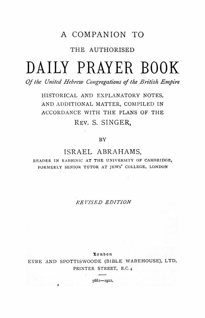 A Companion to the Authorised Daily Prayer Book, by Israel Abrahams (revised edition 1922)