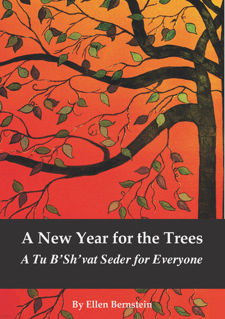 Cover art for print edition of the New Year for the Trees Tu Bishvat seder haggadah by Ellen Bernstein