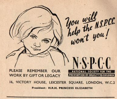 """You will help the NSPCC won't you!"" (National Society For The Prevention Of Cruelty To Children [NSPCC], 1946)"