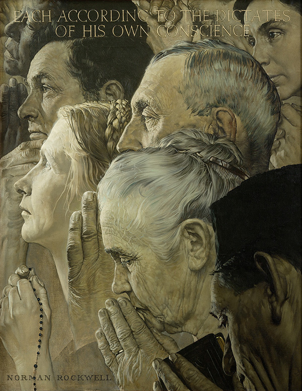"Freedom of Worship - ""Each according to their own conscience"" (Norman Rockwell 1943)"