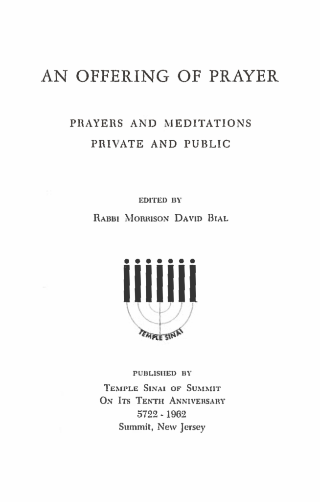 An Offering of Prayer: Prayers and Meditations — Private and Public, compiled by Rabbi Morrison David Bial (1962)